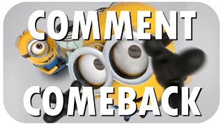 Comment Comeback: I HATE MINIONS