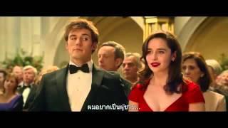 Me Before You - Trailer ซับไทย