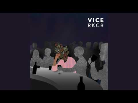 RKCB - Vice (Official Audio)