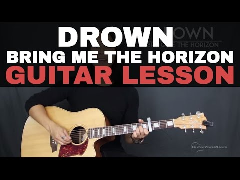 Drown Bring Me The Horizon Guitar Lesson Tutorial Acoustic