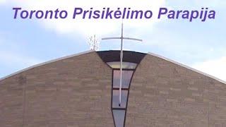 XXIX eilinio Viešpaties metų sekmadienio Šv. Mišios Toronto Prisikėlimo parapijoje - 2020.10.18 d.