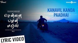 Chennai Palani Mars | Kanavil Kanda Paathai Lyric Video | Vijay Sethupathi | Biju | Niranjan Babu