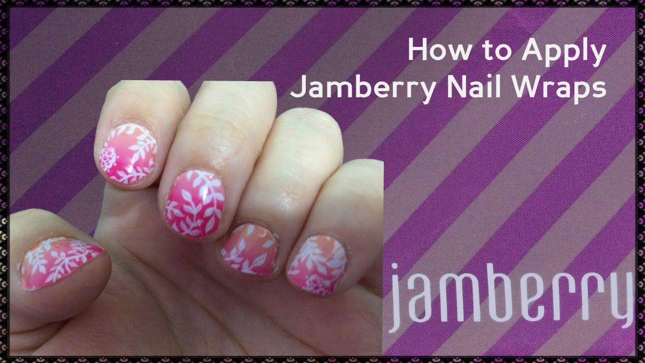 How to Apply Jamberry Nail Wraps Tutorial - YouTube