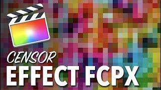 Censor Effect Final Cut Pro X - FREE Download
