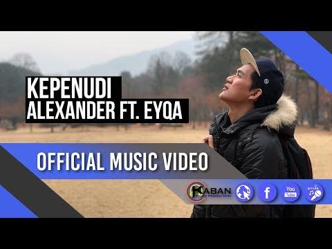 Alexander ft. Eyqa | Kepenudi (Official Music Video)