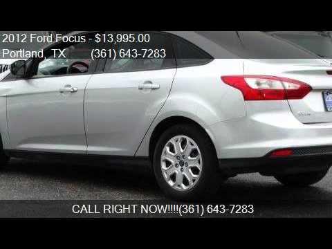 2012 ford focus se 4dr sedan for sale in portland tx 78374 youtube. Black Bedroom Furniture Sets. Home Design Ideas