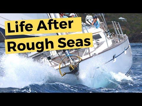 Sailboat Living - Life after sailing in rough seas | Sailing Britican #9