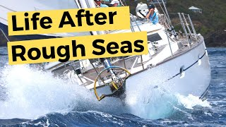 Sailboat Living - Life after sailing in rough seas | Sailing Britican #9