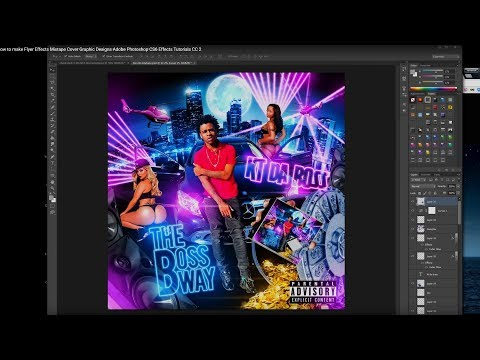 How to make Flyer Effects Mixtape Cover Graphic Designs Adobe Photoshop CS6 Effects Tutorials CC 2