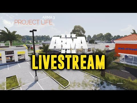 Arma 3 PROJECT LIFE! Live Ep 4