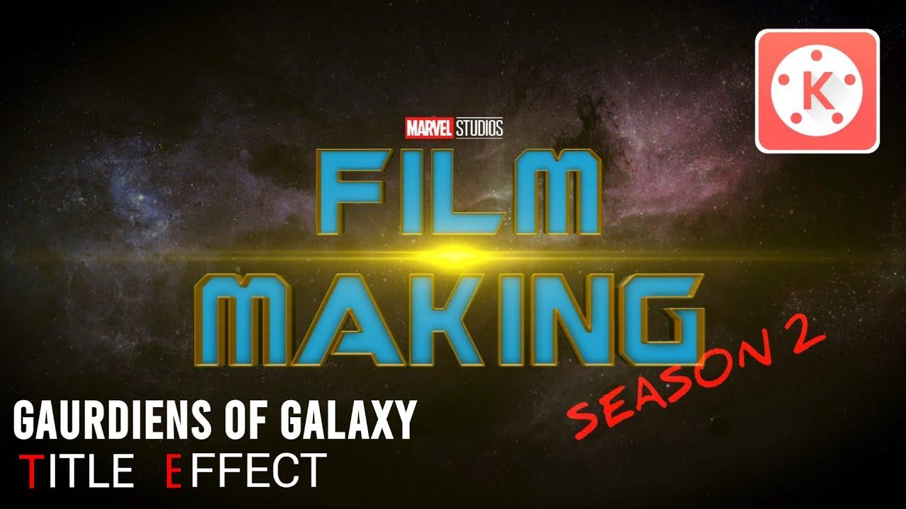 Guardians Of Galaxy Tiltle Effect Kinemaster Tutorial | Kinemaster Tile Effect