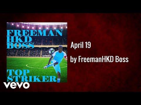 Freeman HKD Boss - April 19   (AUDIO)