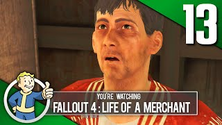 CONFIDENT MAN! - Fallout 4: Life Of A Merchant Roleplay Part 13 (PC | Mods)