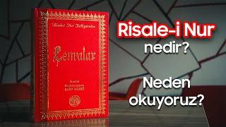 Risâle-i Nur nedir? Neden okuyoruz?
