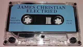 James Christian - Electrified (Part 1)