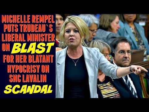 Michelle Rempel BLASTS Justin Trudeau's Liberal Minister for her hypocrisy on SNC Lavalin scandal