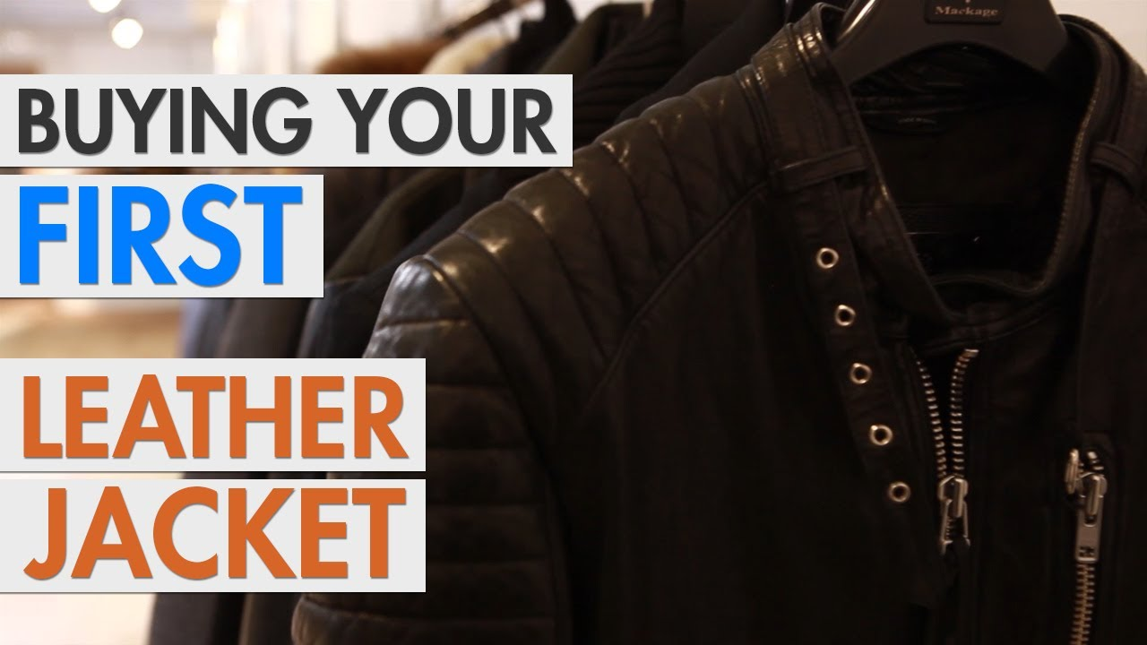 fbe0c2f5440 Buying Your First Leather Jacket - YouTube