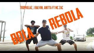 Tropkillaz, J Balvin, Anitta - Bola Rebola ft. MC Zaac | COREOGRAFIA