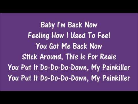 Painkiller|Jason Derulo feat. Meghan Trainor|Lyrics