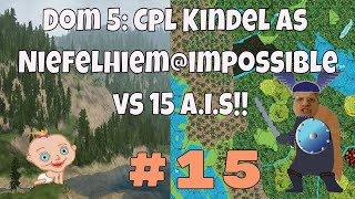 Dominions 5 Warriors of the Faith, Cpl. Kindel gameplay #15 Dom 5 is a turn based 4x strategy game