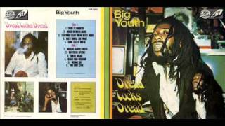 Big Youth - 1975 - Dread Locks Dread - 05 Some Like It Dread