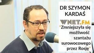 Dr Kardaś o potencjale surowcowym Rosji