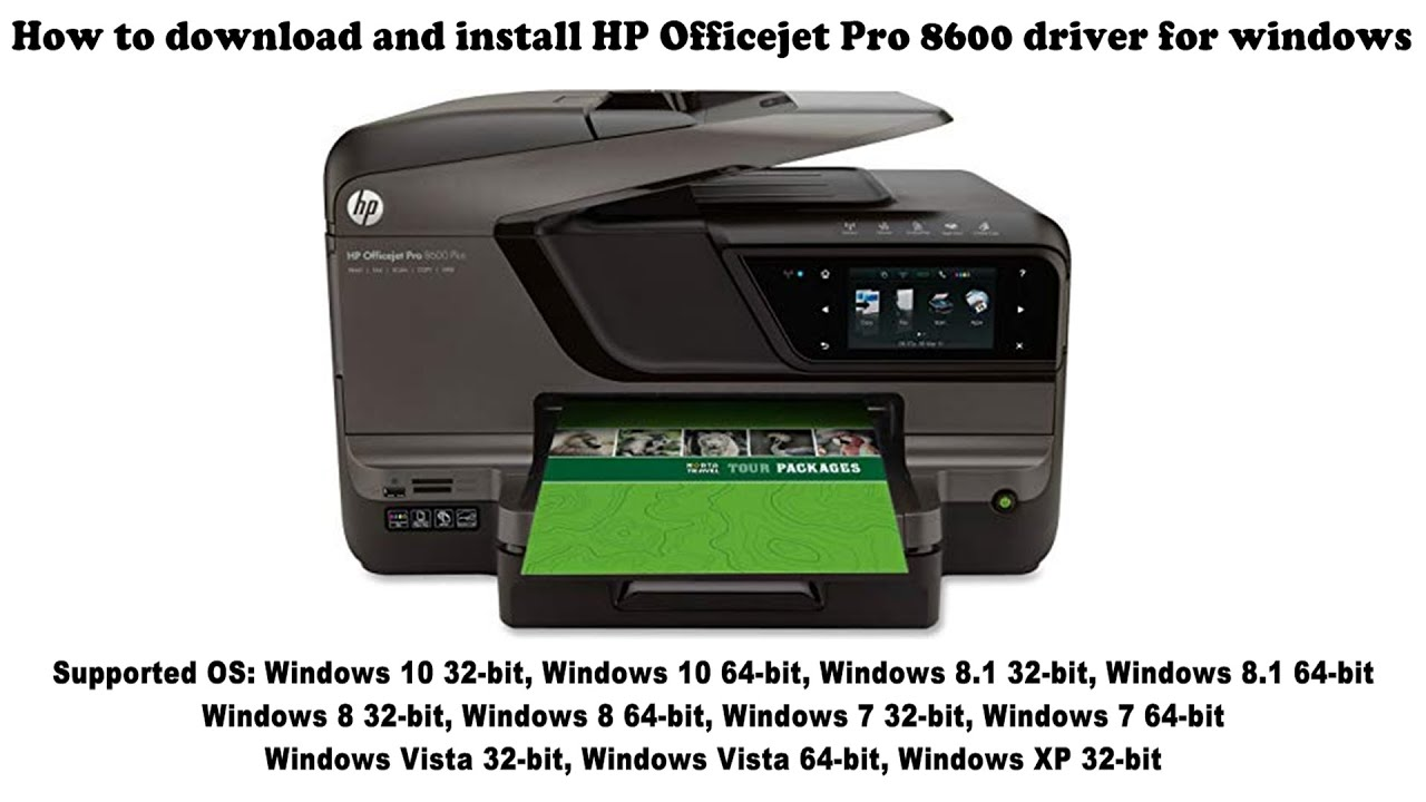 How To Download And Install Hp Officejet Pro 8600 Driver Windows
