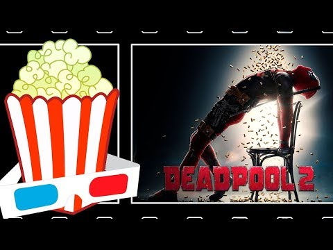 [C.H.A.O.S.] Palomitas Rancias - DEADPOOL 2 | Reseña