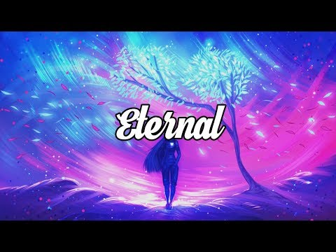 'Eternal' Ambient & Chillstep Mix
