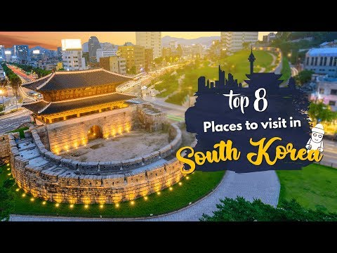 8 Best Places to visit in South Korea