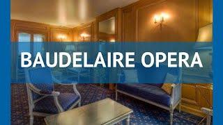BAUDELAIRE OPERA 3* Франция Париж обзор – отель БАУДЕЛАИРЕ ОПЕРА 3* Париж видео обзор