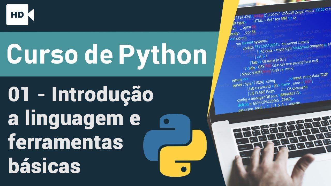 Curso Python 01 - Introdução - Aprenda Programar do ZERO
