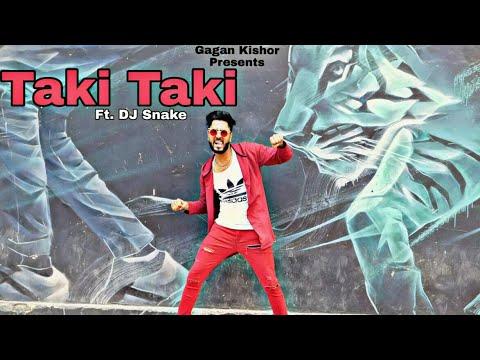 Taki Taki | DJ Snake | Dance Video | Gagan Kishor Mp3