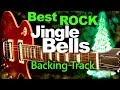 Jingle Bells - Best Rock Backing Track