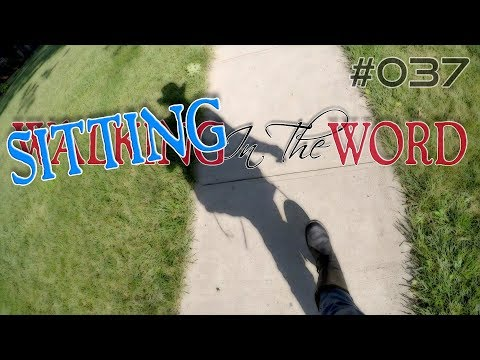 Walking In The Word #037 | January 27, 2018