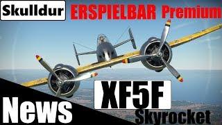 Erspielt die XF5F Skyrocket Premium ♦ War Thunder NEWS über freispielbares Premiumflugzeug