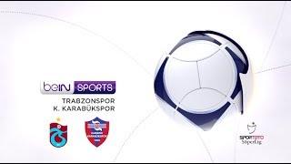 Trabzonspor 3 - 0 K. Karabükspor