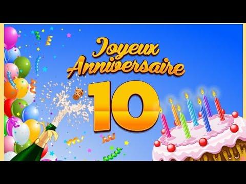 Joyeux Anniversaire 10 Ans Musique Youtube
