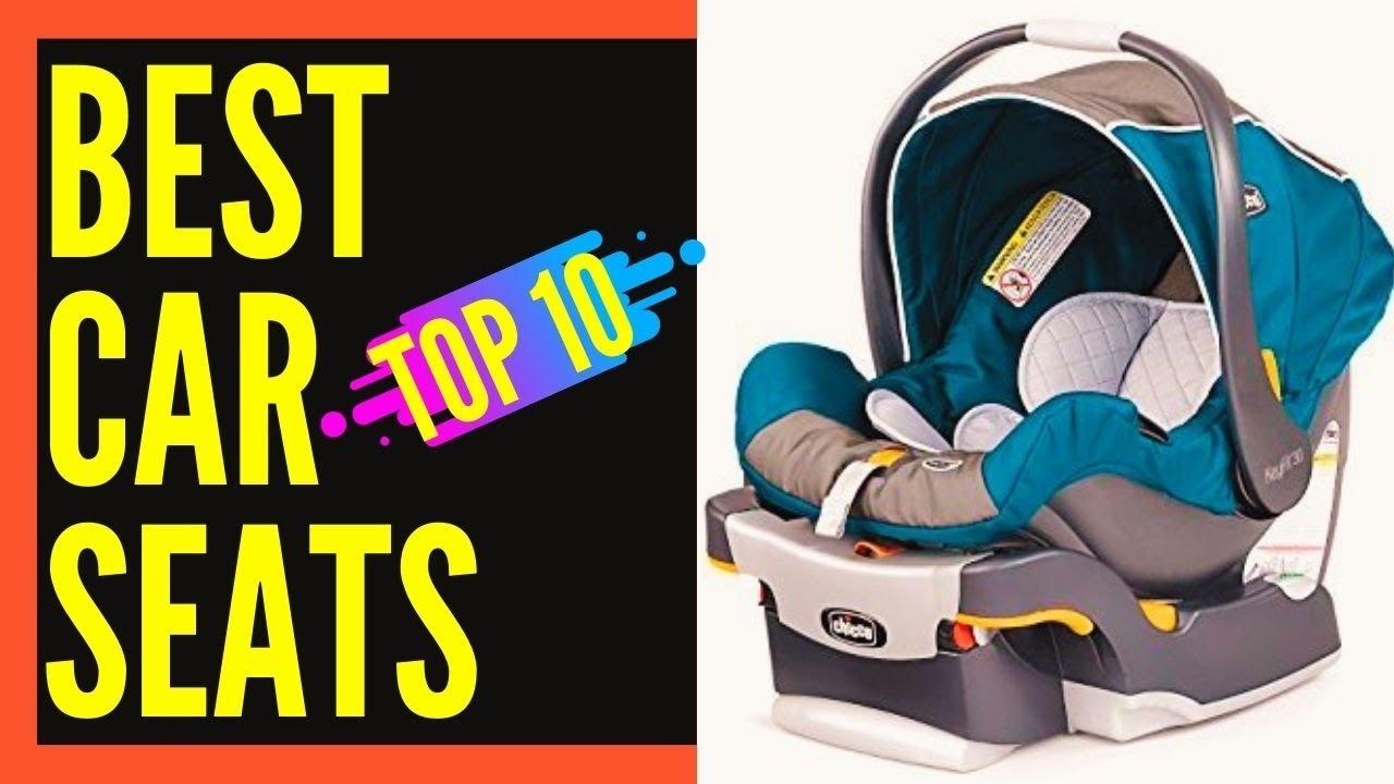 Best Car Seats for Infants 2018 (for Newborns) || Best Infant Car ...