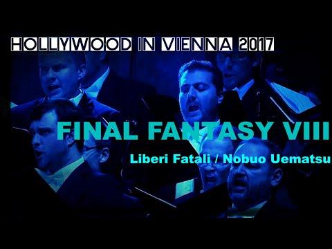 FINAL FANTASY VIII by Nobuo Uematsu [Hollywood in Vienna 2017]