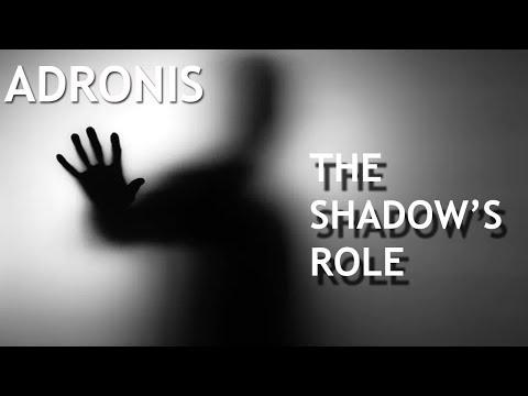 Adronis  The Shadow's Role  NewEarthTeachings.com