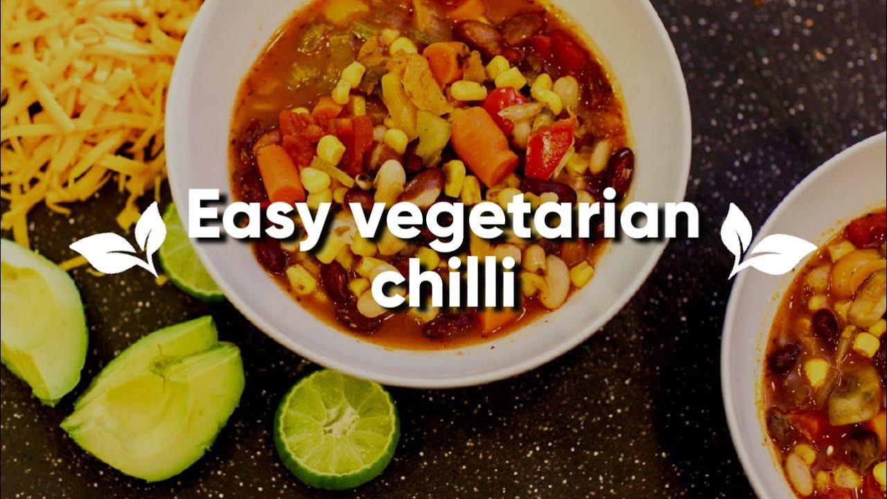 Easy Vegetarian Chili Recipe Youtube