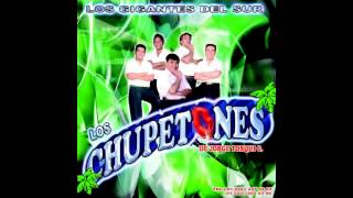 Perdoname - Grupo Los Chupetones 2012-2013 [Limpia]