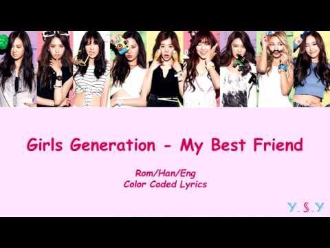 Girls' Generation (소녀시대) - My Best Friend (단짝)  [Han/Rom/Eng Lyrics]