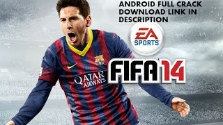 Fifa14 Android full cracked Apk+Obb