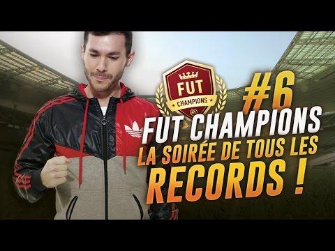 FIFA 17 - FUT CHAMPIONS WEEKEND #6 ( Part 2 ) - LA SOIRÉE DE TOUS LES RECORDS !
