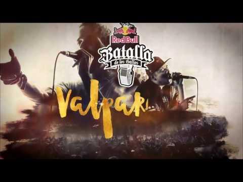 Final Nacional Chile, Valparaíso 2017 (Completo) | Red Bull Batalla de los Gallos