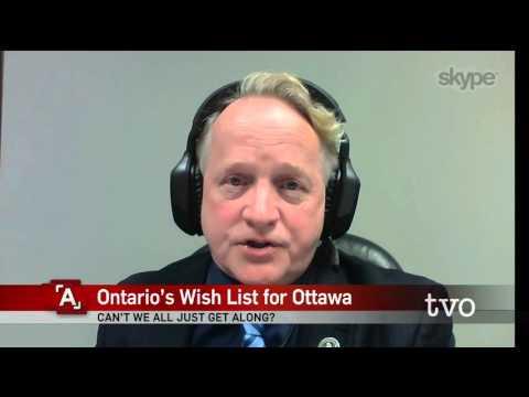Ontario's Wish List for Ottawa