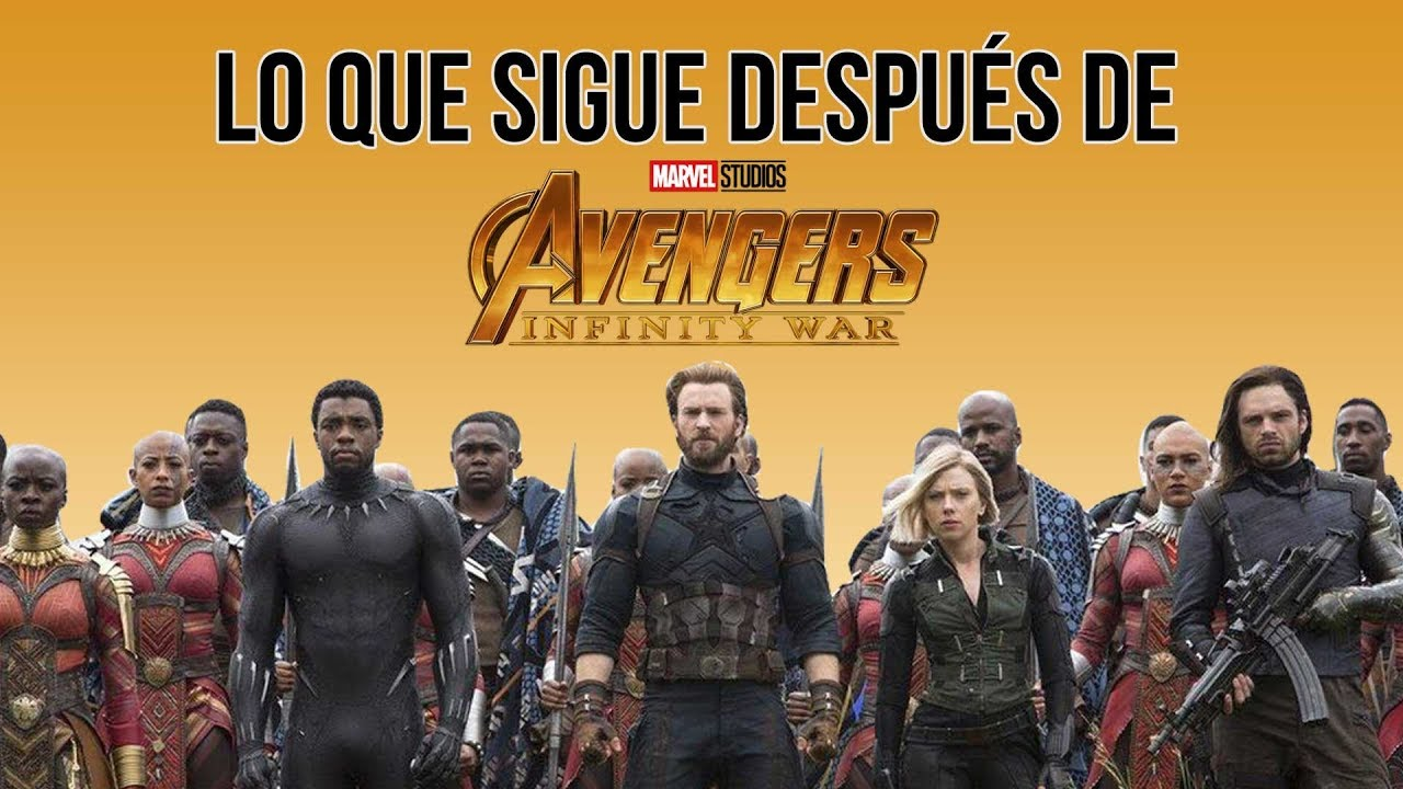 lo que sigue después de 'avengers: infinity war' - youtube