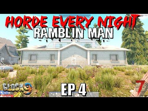 7 Days To Die - Horde Every Night (Ramblin Man) EP4